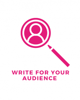 Write for your audience